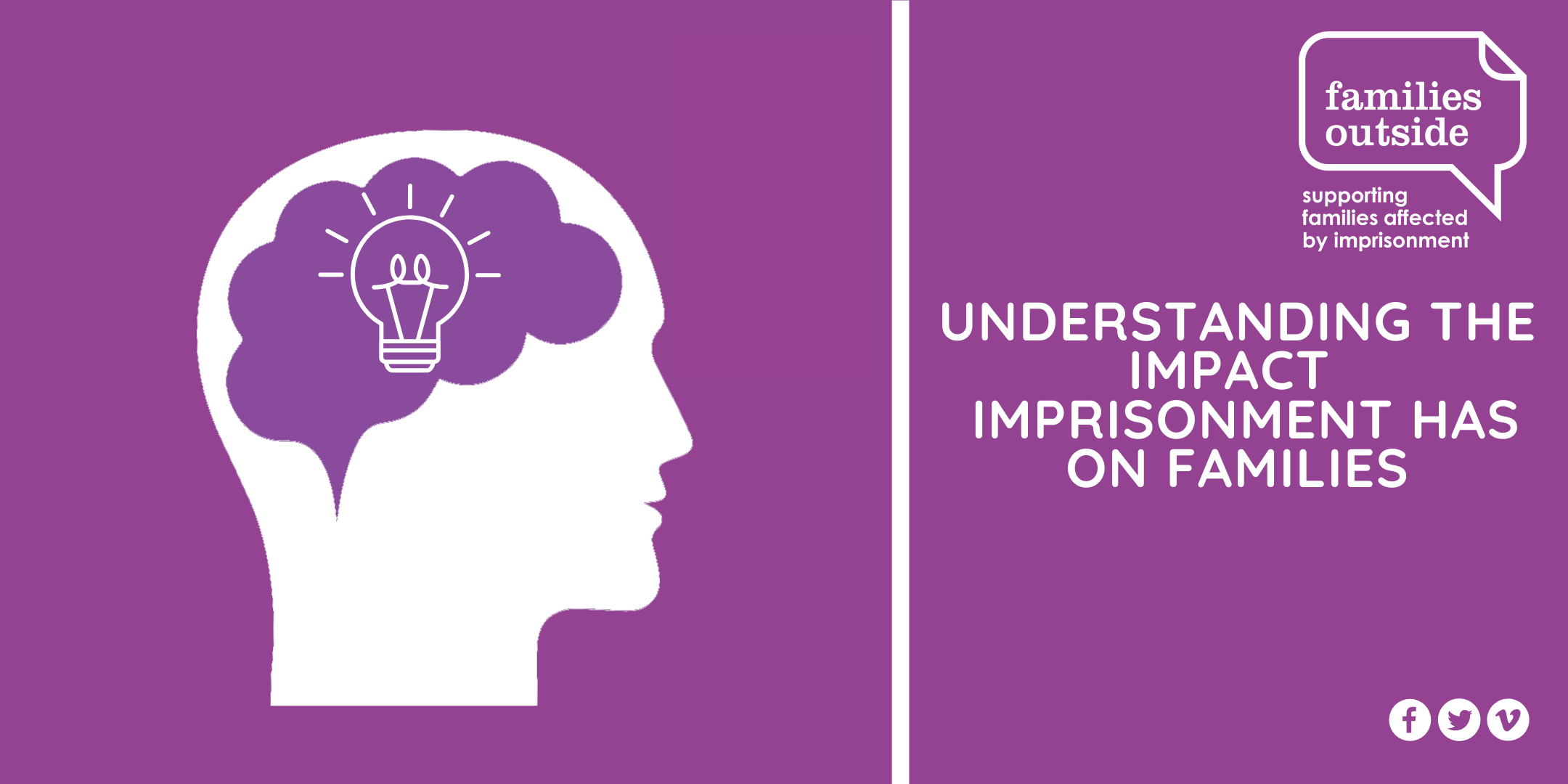 Understanding the impact imprisonment has on families - October